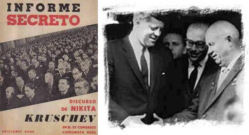 Un secreto a voces rompe el hielo. En febrero de 1956 Nikita Jrushchev pronuncia, en el marco del XXº Congreso del PCUS el Discurso secreto.