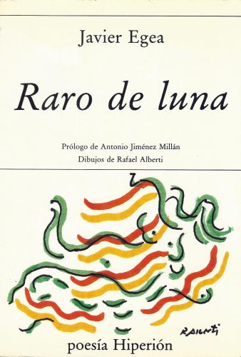 Primera edición Raro de luna (Hiperión, 1990)