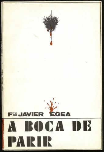 Primera edición A boca de parir (Zumaya, 1976)E-DEPOSITO 3 (3)